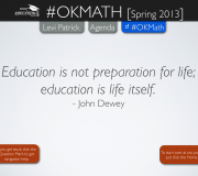 Education is not preparation for life, education is life itself. - John Dewey