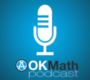 OKMath Podcast Medium